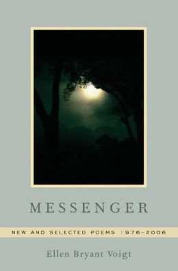 Messenger: New and Selected Poems 1976-2006