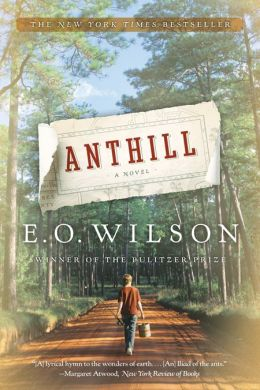 Anthill: A Novel