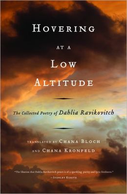 Hovering at a Low Altitude: The Collected Poetry of Dahlia Ravikovitch