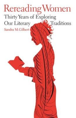 Rereading Women: Thirty Years of Exploring Our Literary Traditions