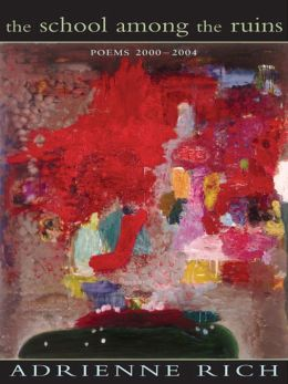 The School among the Ruins: Poems, 2000-2004
