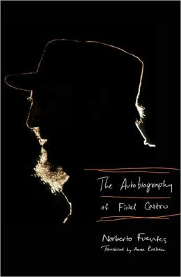 The Autobiography of Fidel Castro