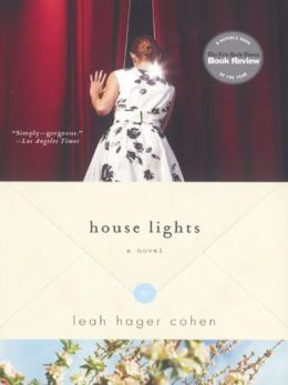House Lights: A Novel