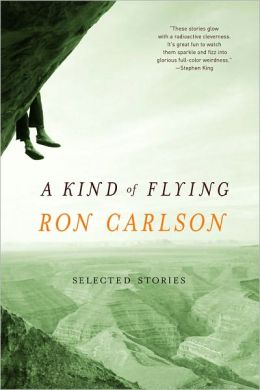 A Kind of Flying: Selected Stories