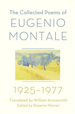 The Collected Poems of Eugenio Montale: 1925-1977