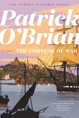 The Fortune of War (Aubrey-Maturin Series #6)