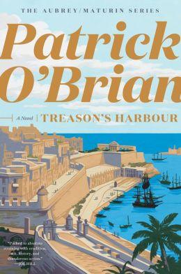Treason's Harbour (Aubrey-Maturin Series #9)