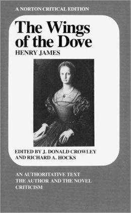 The Wings of the Dove: A Norton Critical Edition