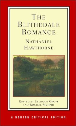 The Blithedale Romance (Norton Critical Edition)