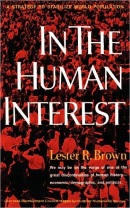 In the Human Interest: A Strategy to Stabilize World Population