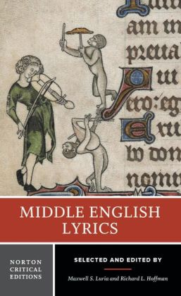 Middle English Lyrics: Authorative Texts, Critical and Historical Backgrounds, Perspectives on Six Poems