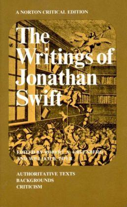 Writings of Jonathan Swift (Norton Critical Edition)