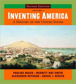 Inventing America: A History of the United States with StudySpace, Volume 1