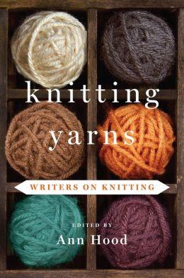 Knitting Yarns: Writers on Knitting
