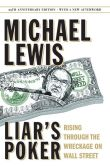 Book Cover Image. Title: Liar's Poker:  Rising Through the Wreckage on Wall Street, Author: Michael Lewis