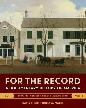 For the Record: A Documentary History of America