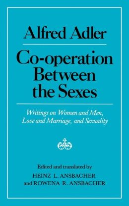Cooperation Between the Sexes: Writings on Women and Men, Love and Marriage, and Sexuality