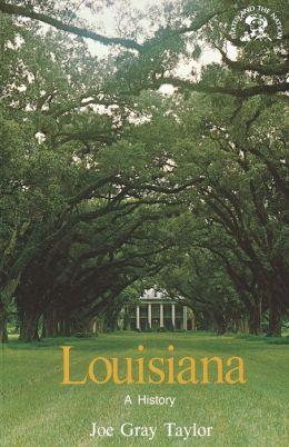 Louisiana, A History