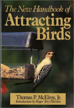The New Handbook of Attracting Birds