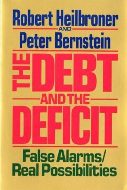 The Debt and Deficit: False Alarms, Real Possibilities