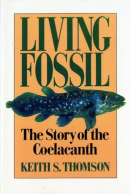 Living Fossil; The Story of the Coelacanth