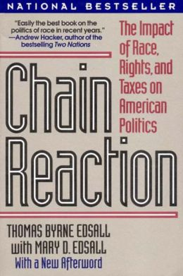 Chain Reaction: The Impact of Race, Rights and Taxes on American Politics
