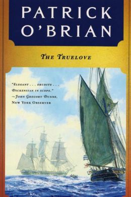 The Truelove (Aubrey-Maturin Series #15)