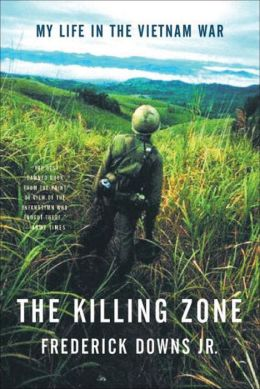 Killing Zone: My Life in the Vietnam War