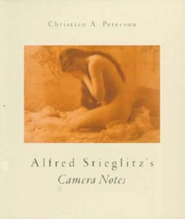 Alfred Stieglitz's Camera Notes