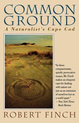 Common Ground: A Naturalist's Cape Cod