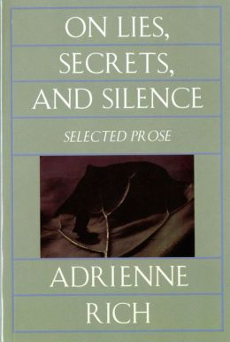 On Lies, Secrets and Silence: Selected Prose, 1966-1978