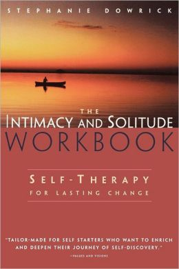 Intimacy And Solitude Workbook