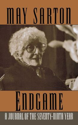Endgame: A Journal of the Seventy-Ninth Year May Sarton