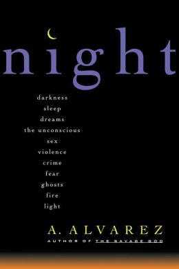Night: Night Life, Night Language, Sleep, and Dreams