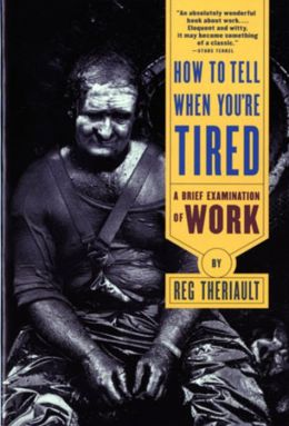 How to Tell When You're Tired: A Brief Examination of Work