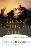 Book Cover Image. Title: Guns, Germs, and Steel:  The Fates of Human Societies, Author: Jared Diamond