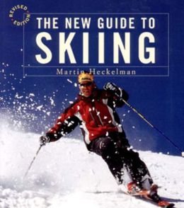 New Guide to Skiing: A Step-by-Step Guide in Color
