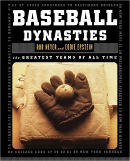 Baseball Dynasties