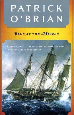 Blue at the Mizzen (Aubrey-Maturin Series #20)