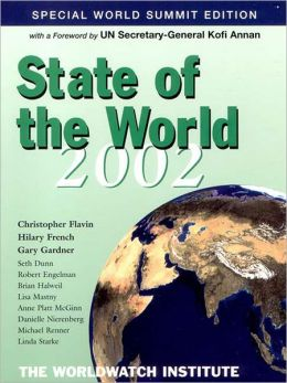 State of the World 2002: The Worldwatch Institute Report