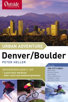 Outside Magazine's Urban Adventure Denver/Boulder