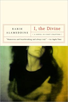I, the Divine: A Novel in First Chapters