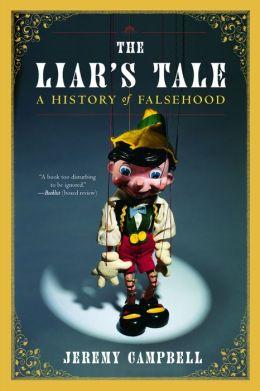 Liars Tale: A History of Falsehood