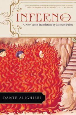 Inferno: A New Verse Translation by Michael Palma