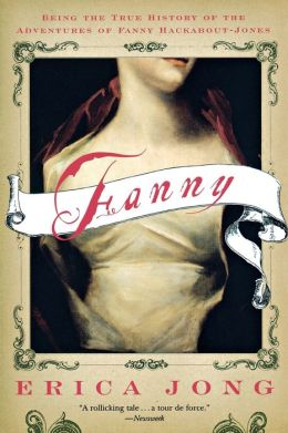 Fanny: Being the True History of the Adventures of Fanny Hackabout-Jones