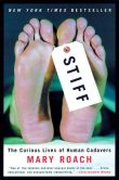 Book Cover Image. Title: Stiff:  The Curious Lives of Human Cadavers, Author: Mary Roach