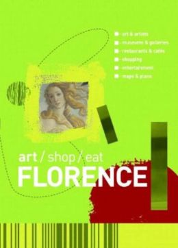 Florence (Art/Shop/Eat Series)
