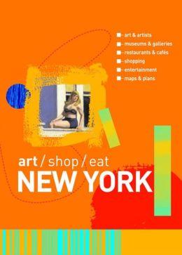 New York (Art/Shop/Eat Series)