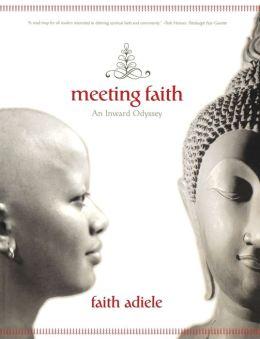 Meeting Faith: An Inward Odyssey