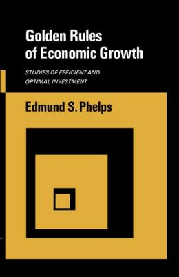 Golden Rules of Economic Growth